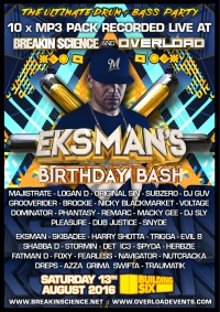 BREAKIN SCIENCE & OVERLOAD present EKSMAN'S BIRTHDAY BASH 2016 -- 10 MP3 PACK