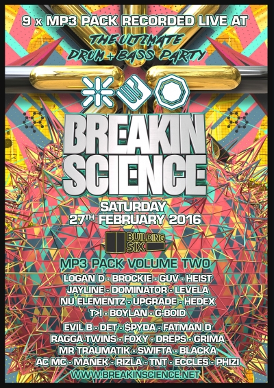 BREAKIN SCIENCE @ BUILDING SIX (FEBRUARY 2016) - 9 x MP3 PACK VOL 2
