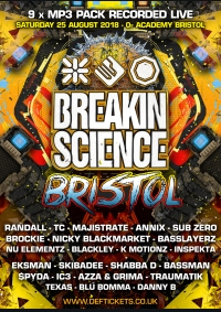 Breakin Science @ O2 Academy Bristol (August 2018) - 9 x MP3 Pack
