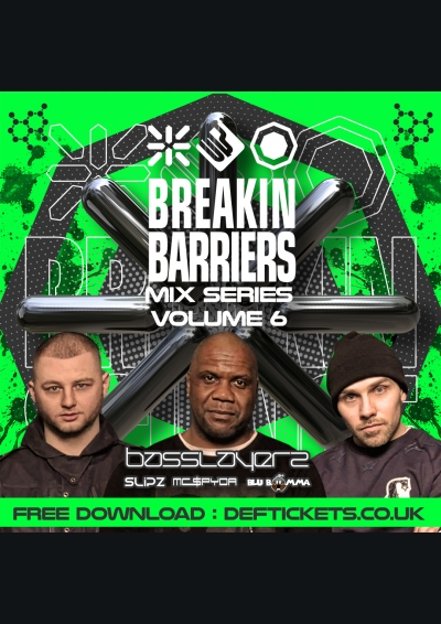 Breakin Science Presents Breakin Barriers Vol 6 : Basslayerz