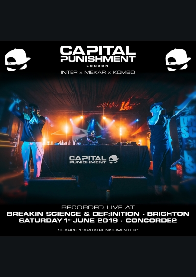 Capital Punishment - Breakin Science x Definition Brighton - June 2019