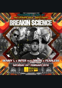 Inter x Benny L - Fearless x Dreps - Breakin Science (February 2018)