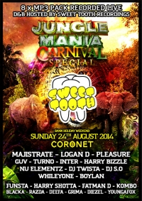 JUNGLE MANIA CARNIVAL SPECIAL 2014 - D&B by SWEET TOOTH RECS (8 x MP3 PACK)