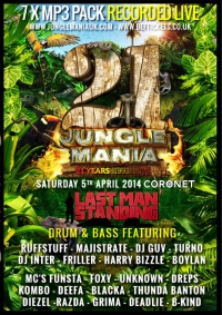 LAST MAN STANDING @ 21 YEARS OF JUNGLE MANIA (APRIL 2014) 7 x MP3 PACK