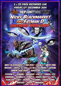 NICKY BLACKMARKET & FATMAN D BDAY BASH 2014 (6 x CD PACK)
