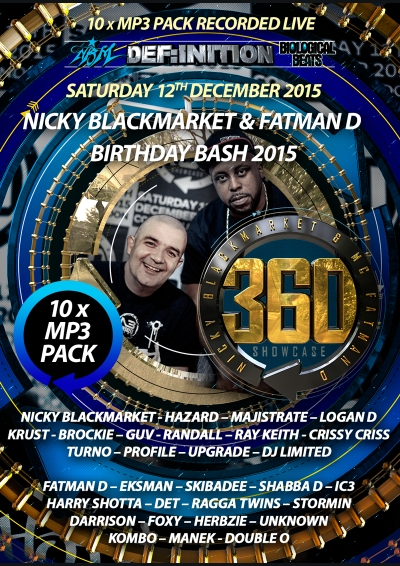 NICKY BLACKMARKET & FATMAN D BDAY BASH 2015 MP3 PACK