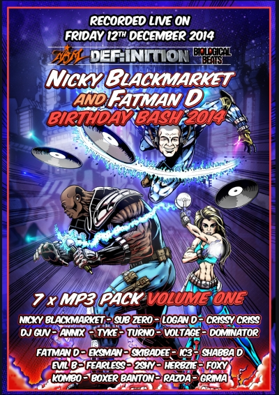 NICKY BLACKMARKET FATMAN D BDAY BASH 2014 - VOL ONE