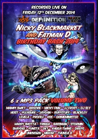 NICKY BLACKMARKET FATMAN D BDAY BASH 2014 - VOL TWO