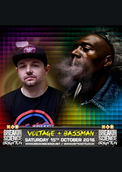* FREE DOWNLOAD * VOLTAGE ft BASSMAN - BREAKIN SCIENCE BRIGHTON (OCTOBER 2016)